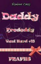Daddy --Frededdy-- 18+ FNAFHS by shadowcassylove