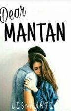 Dear Mantan by Lisnaw_98