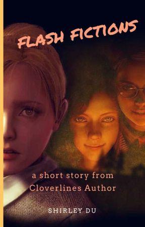 Flash fiction by shirleyduassa