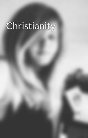 Christianity  by AshleyWichmann