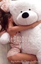 My daddy and me (Ddlg) by XxReallyThoughxXbruh
