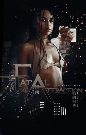 Fatal Attraction (Book 5) by cieloxxlmte