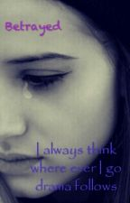 Betrayed by Prinsely12