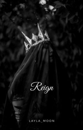 Reign by Layla_moon