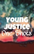 Young Justice One Shots and Preferences by Wayzz_