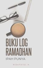 Buku Log Ramadan Ipah Punya by PenaTumpoi