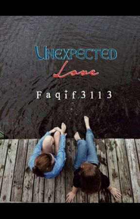UNEXPECTED LOVE by Faqif3113