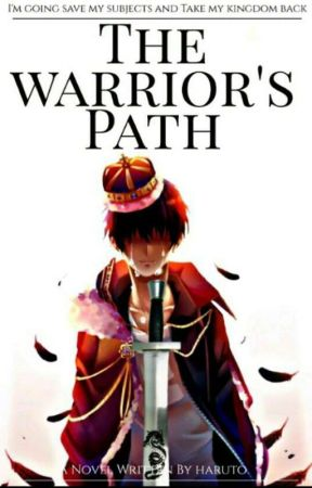 The Warrior's Path  by Haruto7