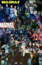 Imaginas Marvel-DC by MadHiddlesL