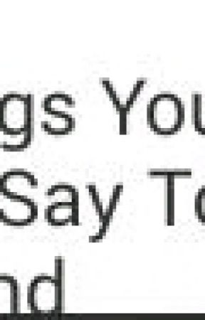 things you should say to your boyfriend