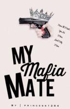My Mafia Mate by princess1284