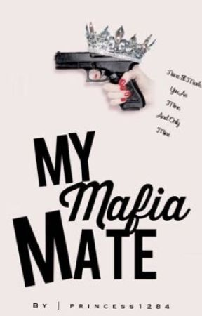 My Mafia Mate by princess1284