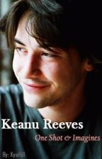 Keanu Reeves One Shot/Imagines by zoobabystation