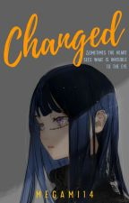 Changed by Megami14