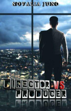 Director vs Producer {sudah terbit E-Book} - 35   DP - Wattpad