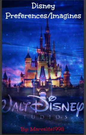Disney Preferences/ Imagines by Brownstone88