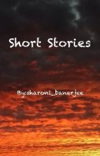 Short Stories by sharoni_banerjee