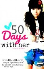 50 Days With Her by glitters001