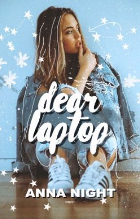 Dear Laptop by _MeltingSnowflakes_