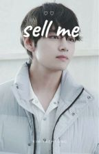 sell me • taehyung by sistaer