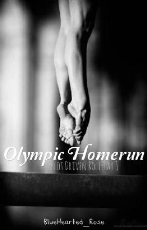 Olympic HomeRun | RolePlay  by BlueHearted_Rose