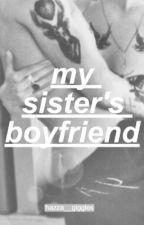 My Sister's Boyfriend (Larry Stylinson) by hazza__giggles