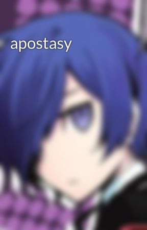 apostasy by astralsonic