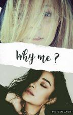 Why Me ? (Emison Story) by xoxoemisonxoxo