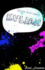 KULIAH (Sequel GRUP CHAT) by real_cheonsa