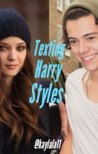 Texting Harry Styles by anxiet-y