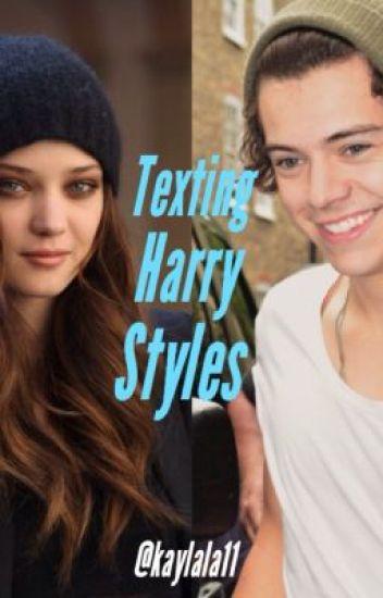 Texting Harry Styles