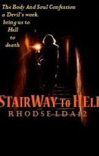 Stairway to Hell (Unedited version) by rhodselda-vergo