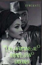 Hanifa: Une Africaine au service d'Un Saoudien by Chro2Fblack
