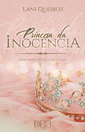 PRINCESA DA INOCÊNCIA (DEGUSTAÇÃO) by Laniqueiroz