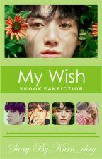My Wish (Vkook)  by kuro_chry