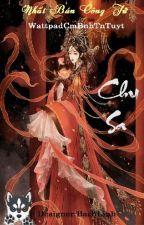 [Bách Hợp][Tự Viết] Chu Sa by CmBnhTnTuyt