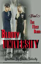 Bloody University [Full of Surprises]ON-GOING by Black_Felescity