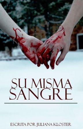 Su misma sangre by JulianaKloster