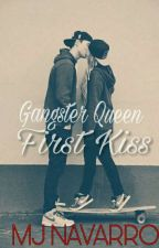 Gangster Queen First Kiss by JovhielynNavarro