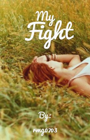 My Fight (On pause) by RachelGau