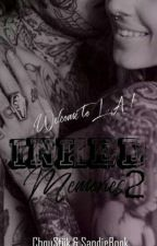 Inked Memories 2 : Welcome To L.A  by SandieBook
