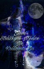 Jsem Strážkyně Měsíce, Ne Královna Zla /POZASTAVENO/ by ElizabethSally