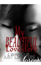 My BEAUTIFUL Lovestory <one shot story> by aBeautifuLwRiter95
