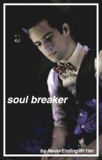Soul Breaker (Ryden Sequel) by NeverEndingWr1ter