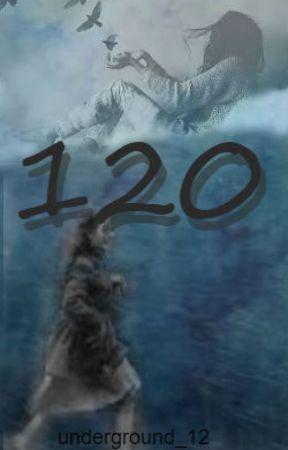 120 by underground_12