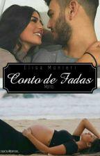 Conto De Fadas (M) by StephanieAlves98