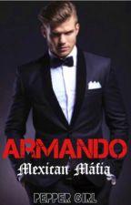 Armando #Série Mafiosos by peppergirlescritora