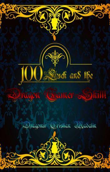 100 de suerte y la habilidad domador de dragon arc 2