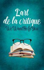 L'art De La Critique by WeWantHelpYou