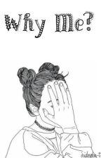 Why Me? || Lauren Cimorelli || by iridescen-t